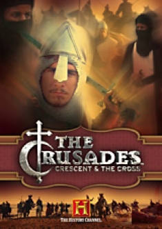 The Crusades: Crescent & the Cross [DVD Box Art]