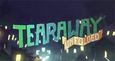 Tearaway Unfolded News