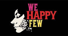 We Happy Few news