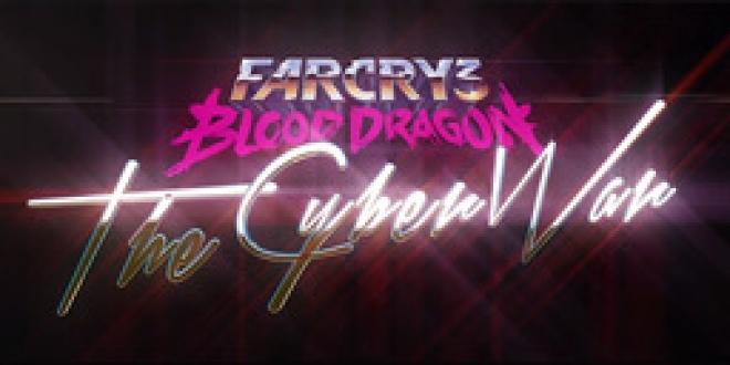 Far Cry 3: Blood Dragon: The Cyber War