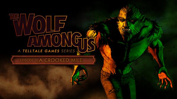The Wolf Among Us: Crooked Mile