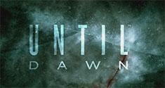 Until Dawn news
