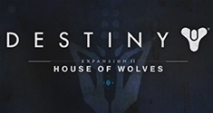 Destiny Expansion II House of Wolves news
