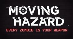 Moving Hazard news