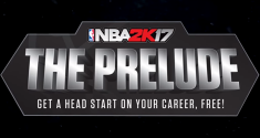 'NBA 2K17 The Prelude' Gives Players an Early Taste of Career Mode For Free
